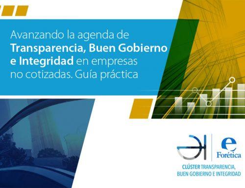 Avanzando la agenda de Transparencia, Buen Gobierno e Integridad en empresas no cotizadas. Guía práctica (2017)