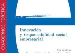 Cuaderno Forética 10. Innovación Responsabilidad Social Empresarial