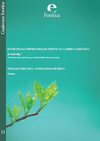 Cuaderno Forética 11. Estrategias Empresariales Cambio Climático