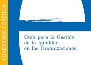 Cuaderno Forética 8. Gestión igualdad organizaciones