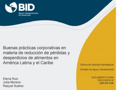 Buenas prácticas corporativas en materia de reducción de pérdidas y desperdicios de alimentos en América Latina y el Caribe