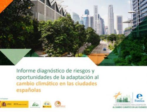 Informe diagnóstico de riesgos y oportunidades de la adaptación al cambio climático en las ciudades españolas
