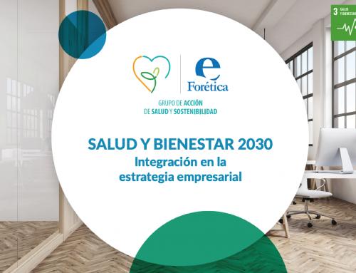 Salud y Bienestar 2030. Integración en la estrategia empresarial