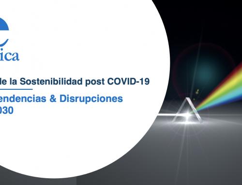 Futuro de la Sostenibilidad post COVID-19. Macrotendencias & Disrupciones 2020 – 2030